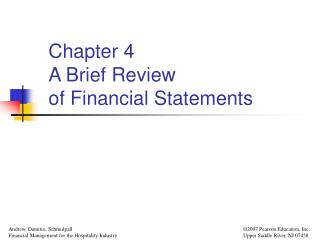 Chapter 4 A Brief Review  of Financial Statements