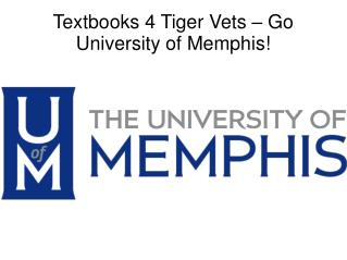 Textbooks 4 Tiger Vets � Go University of Memphis!