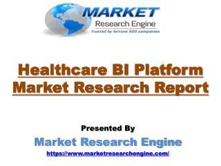 Healthcare BI Platform Market will cross USD $3.9 Billion by 2023