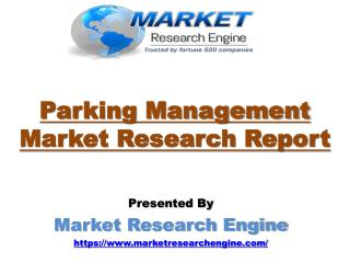 Parking Management Market is Worth US$ 9000 Million by 2021