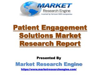 Patient Engagement Solutions Market will cross USD$16 Billion by 2020