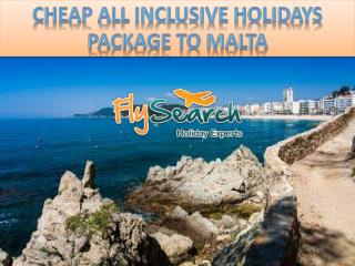 Cheap All Inclusive Holidays Package to Malta