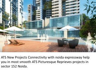 Expressway-ATS Picturesque Reprieves Sector 152 Noida expressway
