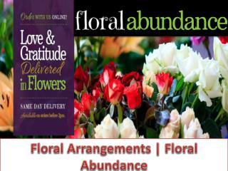 Floral Arrangements | Floral Abundance