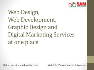 Web Design-Web Development-Graphic Design and Digital Marketing Services at one place