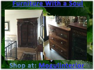 Furniture With a Soul by mogulinterior