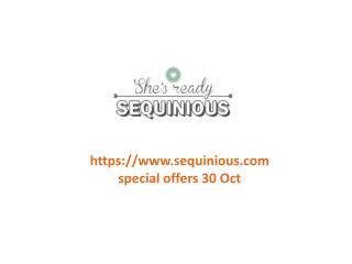 www.sequinious.com special offers 30 Oct