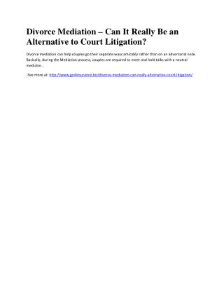 Divorce Mediation – Can It Really Be an Alternative to Court Litigation?