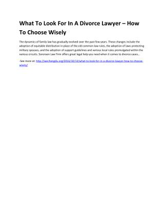 What To Look For In A Divorce Lawyer – How To Choose Wisely