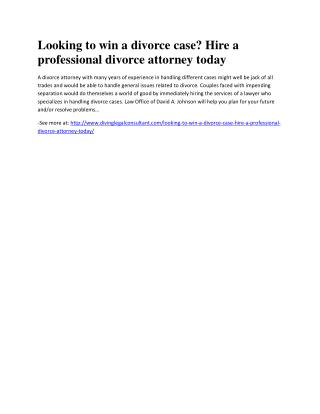 Looking to win a divorce case? Hire a professional divorce attorney today