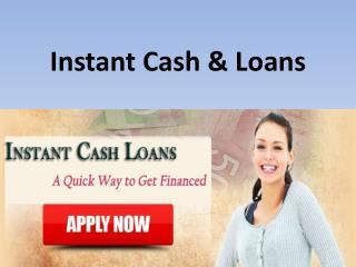 Instant Cash & Loans
