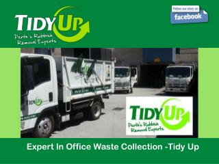 Expert In Office Waste Collection -Tidy Up
