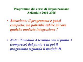Programma del corso di Organizzazione Aziendale 2004-2005
