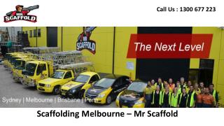 Scaffolding Melbourne – Mr Scaffold