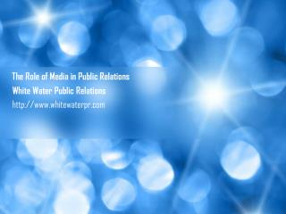 Role of Media in Public Relations