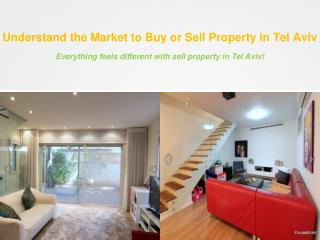 Understand the Market to Buy or Sell Property in Tel Aviv