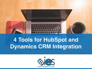 4 Tools for HubSpot and Dynamics CRM Integration