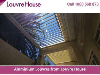 Aluminium Louvres from Louvre House