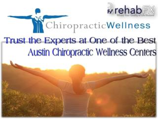 Trust the Experts at One of the Best Austin Chiropractic Wellness Centers