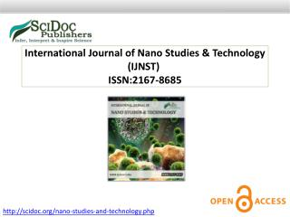International Journal of Nano Studies & Technology ISSN:2167-8685