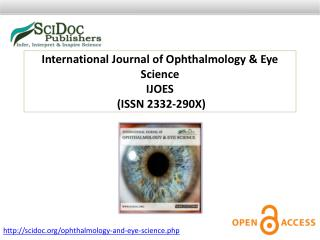 International Journal of Ophthalmology & Eye Science ISSN 2332-290X