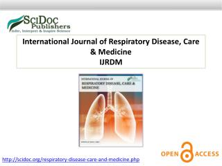 International Journal of Respiratory Disease, Care & Medicine