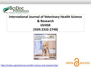 International Journal of Veterinary Health Science & Research ISSN 2332-2748