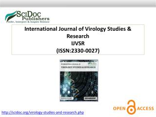 International Journal of Virology Studies & Research ISSN:2330-0027