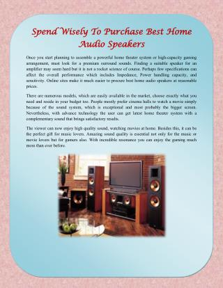 Spend Wisely To Purchase Best Home Audio Speakers