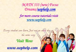 MATH 533 (new) Focus Dreams/uophelp.com