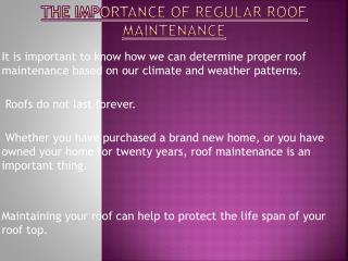 Regular Roof Maintenance Importance