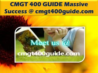 CMGT 400 GUIDE Massive Success @ cmgt400guide.com