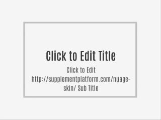 http://supplementplatform.com/nuage-skin/