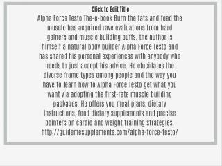 http://guidemesupplements.com/alpha-force-testo/