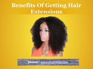 Benefits og getting hair extension