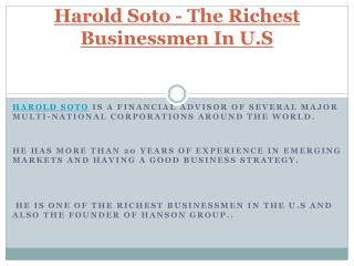Harold Soto - The Richest Businessmen In U.S