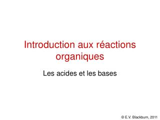 Introduction aux r actions organiques