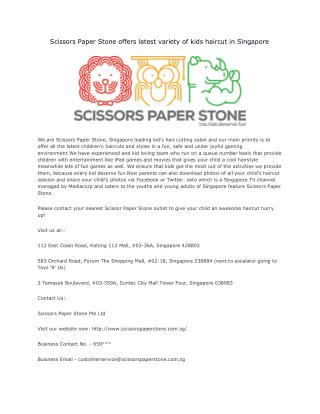 Scissors Paper Stone offers latest variety of kids haircut in Singapore
