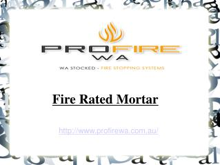 how to make fire rated mortar