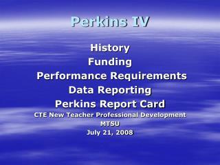 Perkins IV