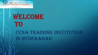 CCNA Training, Networking Courses Hyderabad, Cisco Certified -  GolarsNetworks