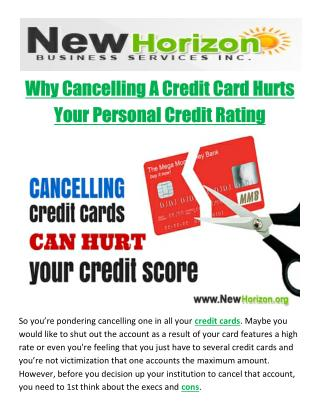Why Cancelling A Credit Card Hurts Your Personal Credit Rating
