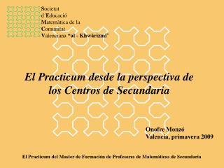 El Practicum desde la perspectiva de los Centros de Secundaria