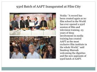 93rd Batch of AAFT Inaugurated at Film City