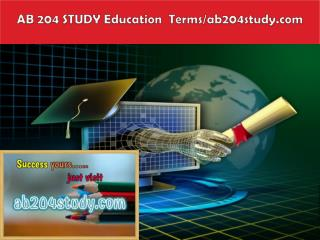AB 204 STUDY Education  Terms/ab204study.com