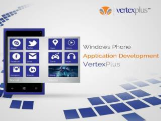Windows Phone Application Development at VertexPlus