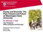 Equity and Diversity: The Past, Present and Future of Washington State University