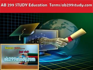 AB 299 STUDY Education  Terms/ab299study.com