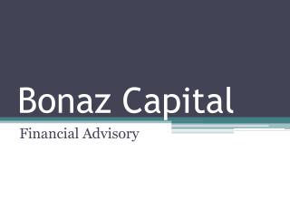 Bonaz Capital Financial Advisor