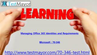 Testmayor Real Exam Microsoft 70-346 Question Answers
